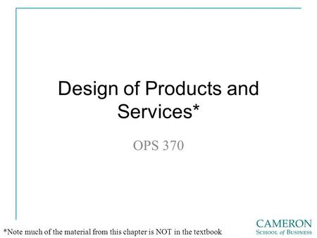 Operations Management Design of Goods and Services Chapter