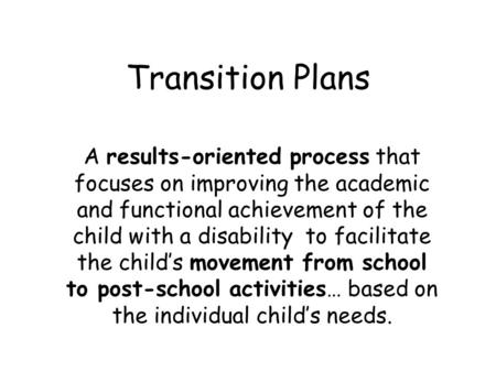 Transition Planning & the IEP: Helping Students Plan for