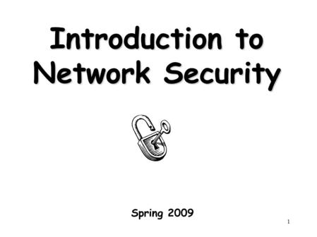 1 Mehrdad Nourani Network Security. 2 Network Security
