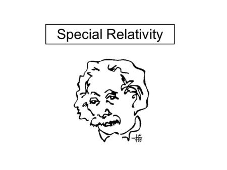 From last time… Galilean Relativity