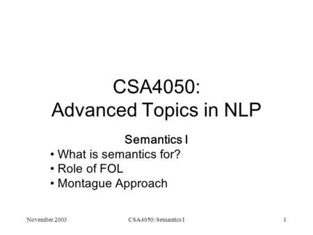 Semantics II Interpreting Language (with Logic). Primary