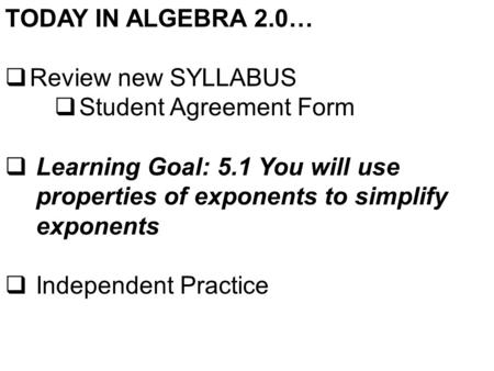TODAY IN ALGEBRA 2.0… Warm Up: Review PEMDAS and Combine
