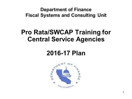 Department of Finance Fiscal Systems and Consulting Unit