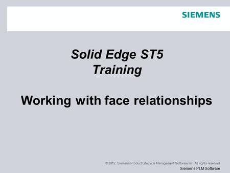 Page 1 © Siemens Product Lifecycle Management Software Inc