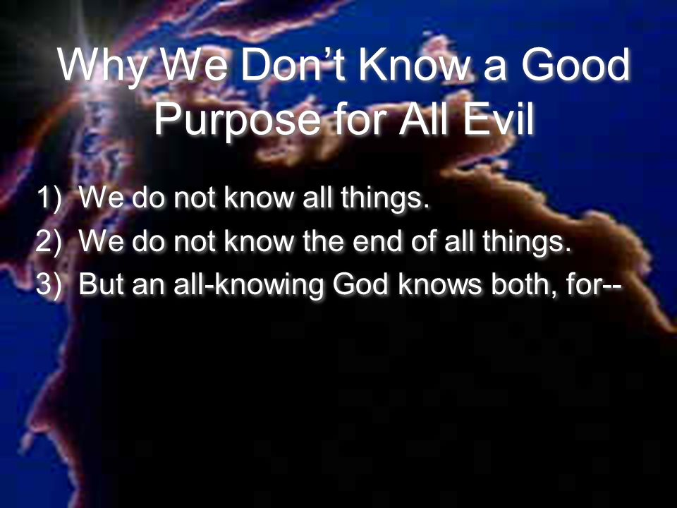 If God, Why Evil? Copyright By Norman Geisler Ppt Download