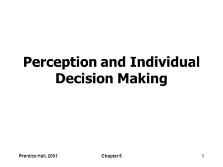 Organizational Behavior Robbins & Judge Chapter 5