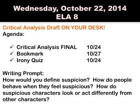 Wednesday, October 1, 2014 ELA 8 Agenda: Literary Analysis
