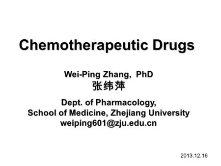 Chemotherapy of microbial diseases 殷明 Shanghai Jiao Tong