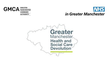 Greater Manchester Health and Social Care Devolution