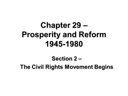 Prosperity, Rebellion and Reform, 1945– ppt download