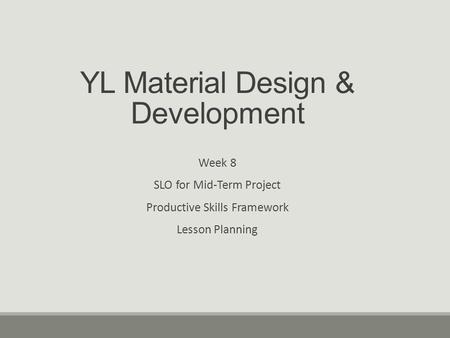 Material Design & Development Week 3 Student Learning
