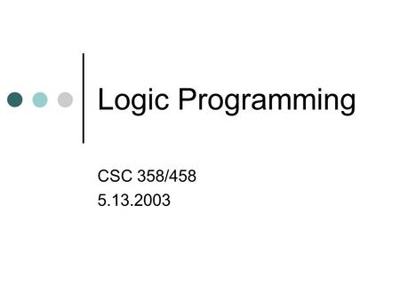 Logic Programming Philip O'Keefe. Overview History