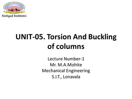 STRUCTURAL MECHANICS: CE203 Chapter 5 Torsion Notes are