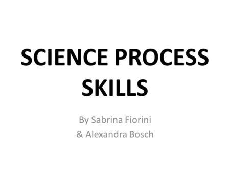SCIENTIFIC SKILLS SCIENCE PROCESS SKILLS MANIPULATIVE