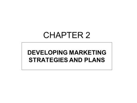 Strategic Marketing Management Chapter 3 Marketing