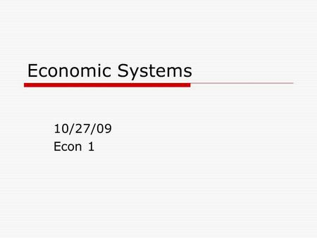 The Three Economic Questions And The Four Economic Systems