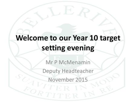 Welcome to Beal High School's Year 10 Partnership Evening
