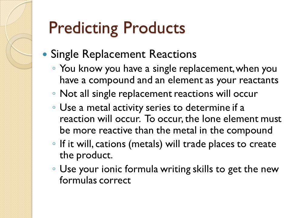 Predicting Products Of Chemical Reactions  Ppt Video Online Download