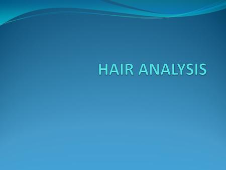 properties of the hair and scalp ppt