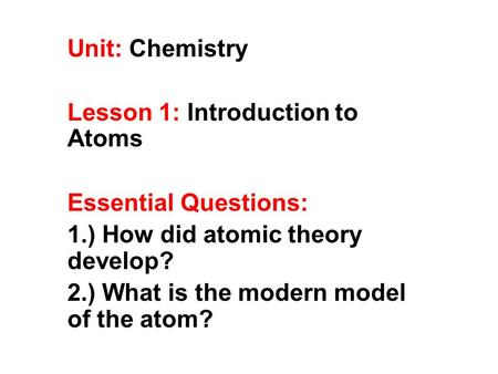 Intro to Atomic Structure. The Modern Model At the center
