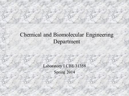 Coordinator: Dr. Lynann Clapham, Physics Department
