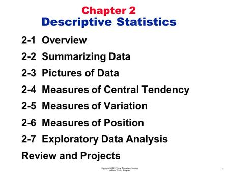 Chapter 2 Descriptive Statistics 1 Larson/Farber 4th ed