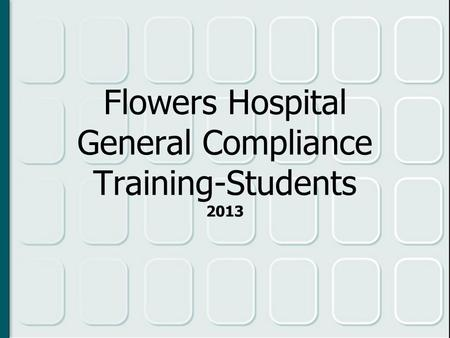 Welcome….!!! CORPORATE COMPLIANCE PROGRAM Presented by The