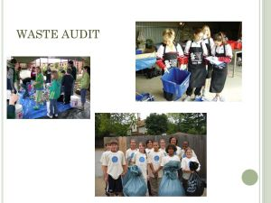 SUSTAINABILITY AND THE SCHOOL WASTE STREAM  ppt video