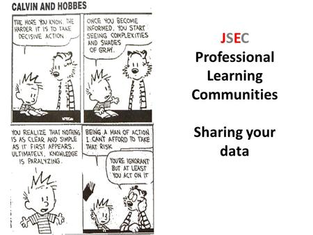 JSEC Professional Learning Communities: Conversations