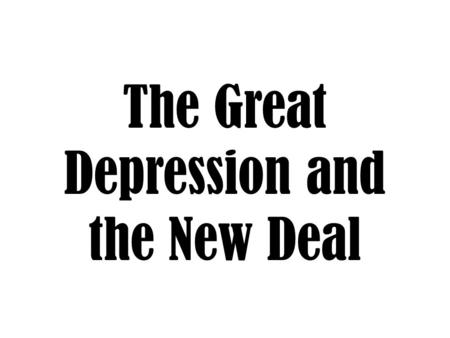 STAAR Review 8. The Great Depression Economies