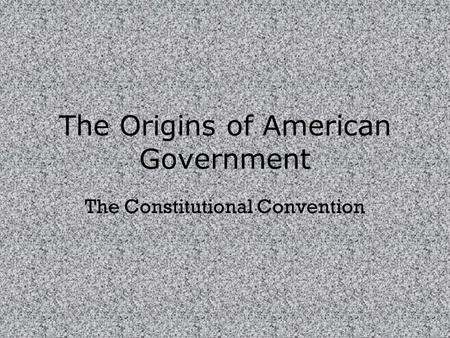 The Constitutional Convention Daily Cornell's Notes