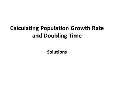 Population Growth Calculations: Exponential Growth, Rule