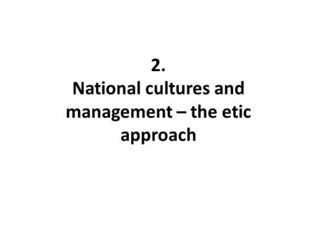 3. National cultures and management