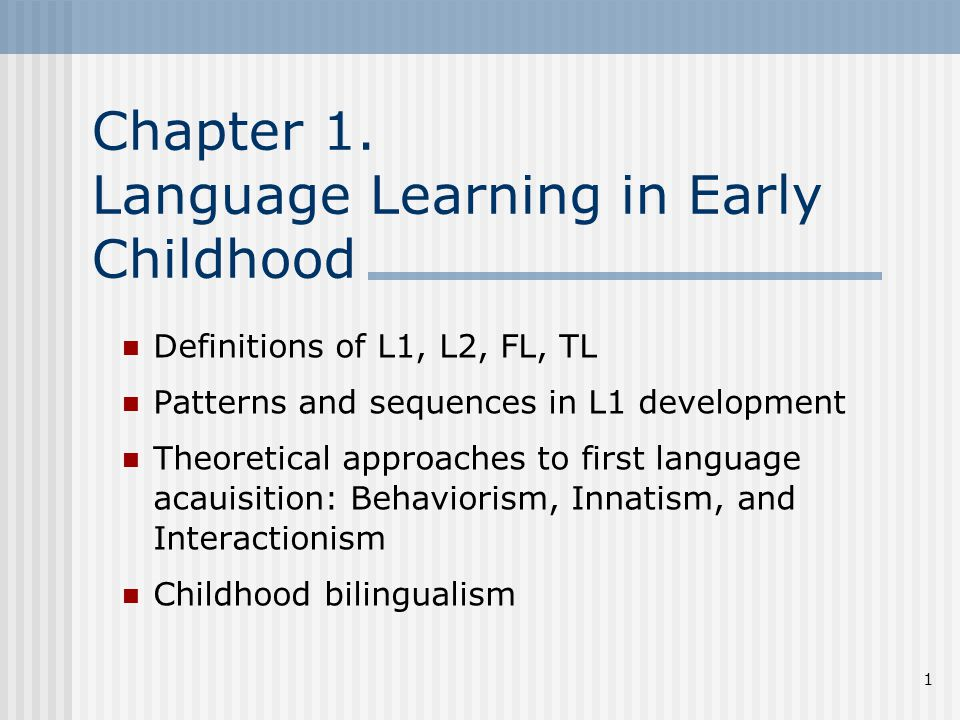 Chapter 1 Language Learning In Early Childhood  Ppt Video Online Download
