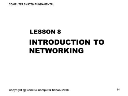 TYPES OF NETWORKS NETWORK CONFIGURATIONS /TOPOLOGIES