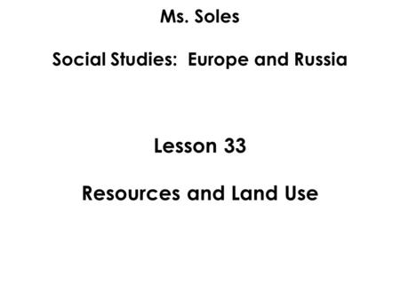 People and the Environment Chapter 1, Lesson 5. Lesson