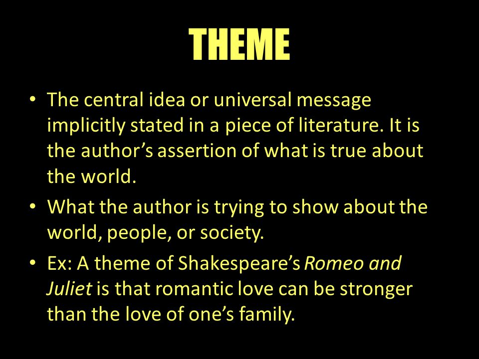 THEME The Central Idea Or Universal Message Implicitly