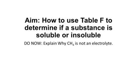 Electrolytes Solutes whose solutions does not conduct