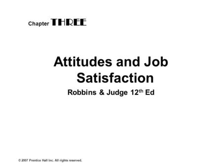 CHAPTER 8 Job Satisfaction and Positive Employee Attitudes
