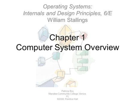 Computer System Overview Chapter 1. Basic computer