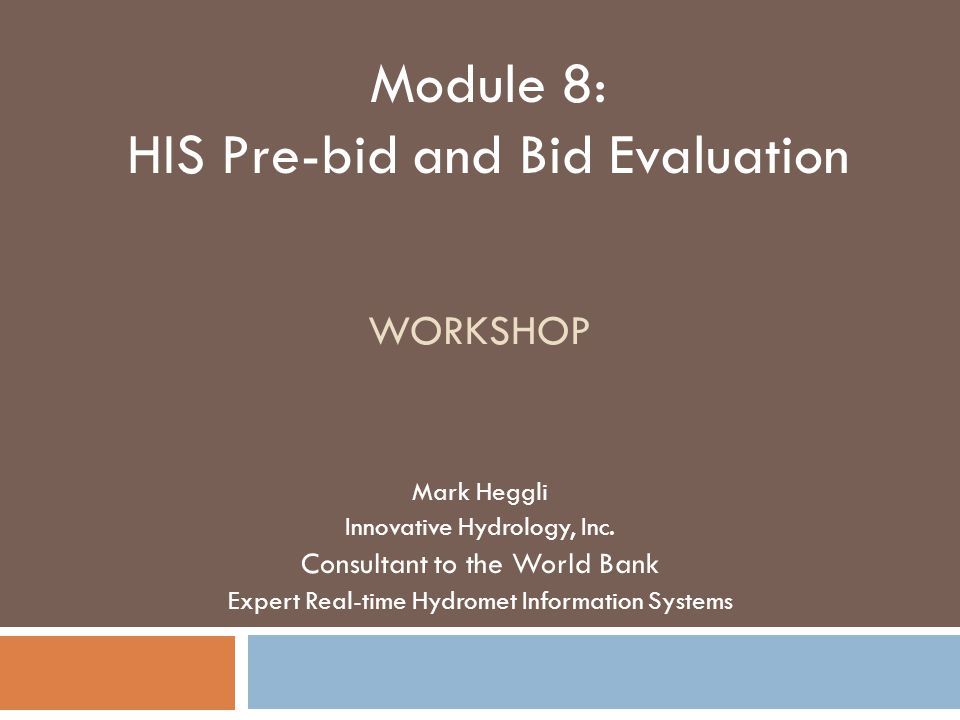 HIS Prebid and Bid Evaluation  ppt video online download