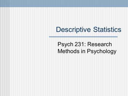 Descriptive Statistics Research Paper