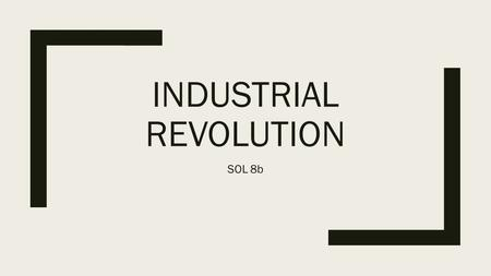 1 The Industrial Revolution. 2 Vocabulary 1
