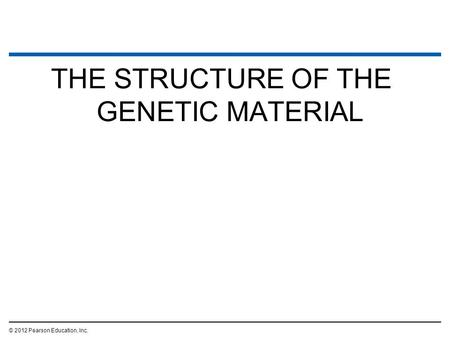 The Molecular Biology of the Gene Identifying the Genetic