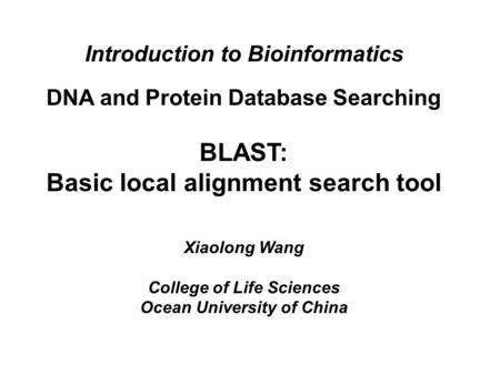 BLAST : Basic local alignment search tool B L A S T