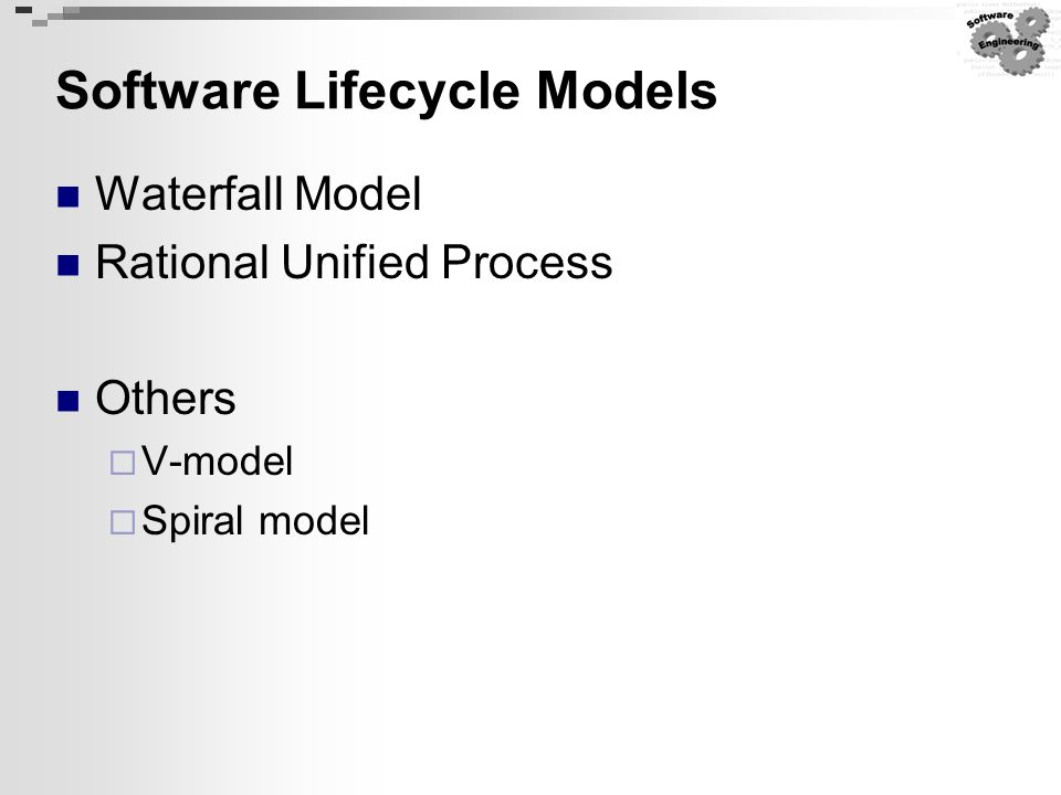 Waterfall Model, RUP, Agile Methodologies & Extreme