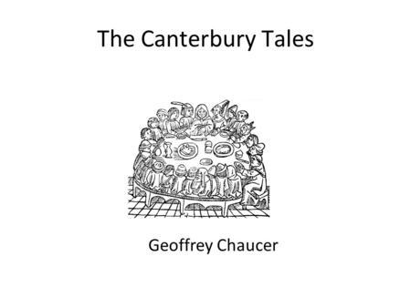 Geoffrey Chaucer 1340? Ms. N. Croney. Geoffrey Chaucer