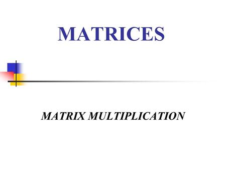 Holt Algebra Multiplying Matrices In Lesson 4-1, you