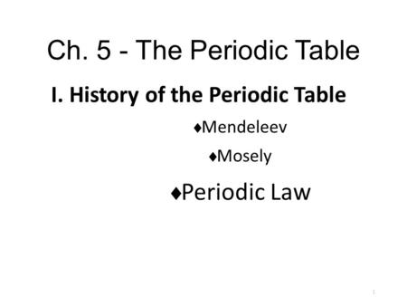 Please follow along on the worksheet I gave you. Periodic