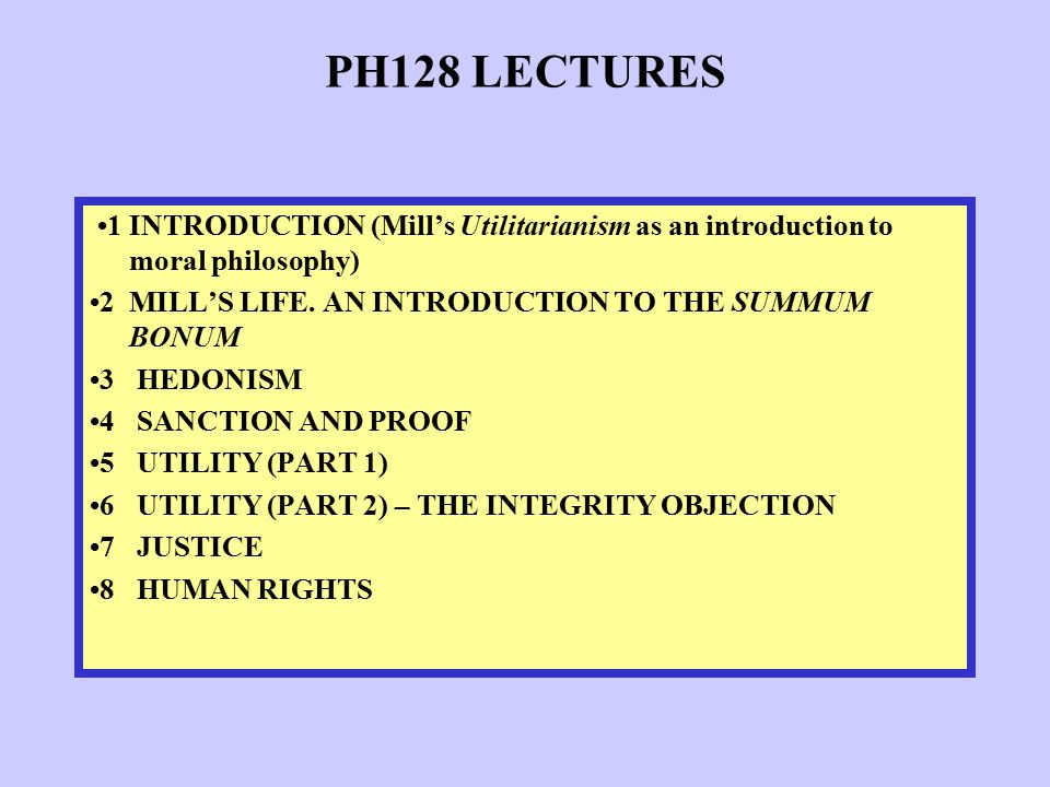 Ph128 Mill's Utilitarianism  Ppt Download